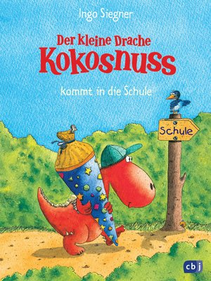 cover image of Der kleine Drache Kokosnuss kommt in die Schule