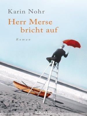 cover image of Herr Merse bricht auf