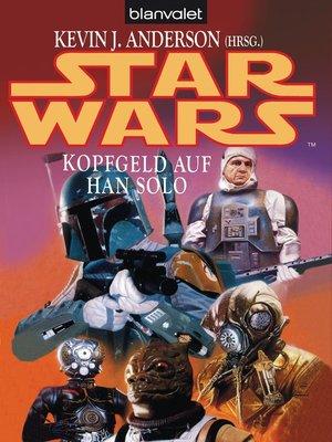 cover image of Star Wars. Kopfgeld auf Han Solo