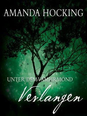 cover image of Unter dem Vampirmond--Verlangen
