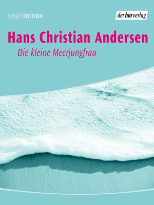 cover image of Die kleine Meerjungfrau