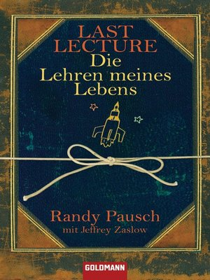cover image of Last Lecture--Die Lehren meines Lebens