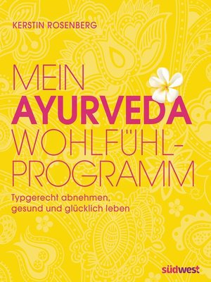 cover image of Mein Ayurveda-Wohlfühlprogramm