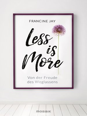 cover image of Less is More