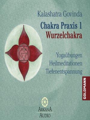 cover image of Chakra Praxis 1--Wurzelchakra