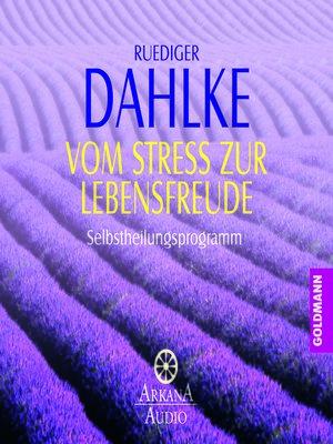 cover image of Vom Stress zur Lebensfreude