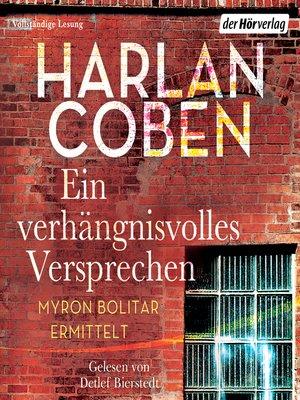 cover image of Ein verhängnisvolles Versprechen--Myron Bolitar ermittelt