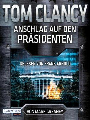 cover image of Anschlag auf den Präsidenten