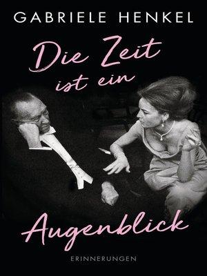 cover image of Die Zeit ist ein Augenblick