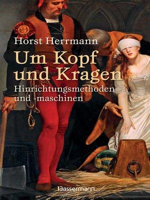 cover image of Um Kopf und Kragen