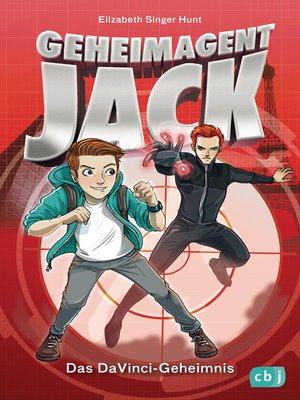 cover image of Geheimagent Jack--Das DaVinci-Geheimnis