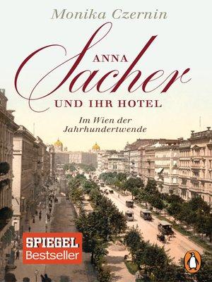 cover image of Anna Sacher und ihr Hotel