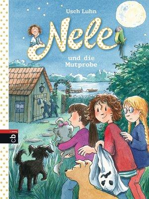 cover image of Nele und die Mutprobe