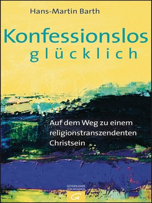 cover image of Konfessionslos glücklich