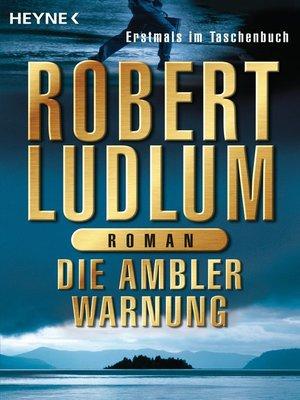 cover image of Die Ambler-Warnung