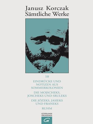 cover image of Eindrücke und Notizen aus Sommerkolonien. Die Mojscheks, Joscheks und Sruleks. Die Józeks, Jasieks und Franeks. Ruhm.