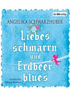 cover image of Liebesschmarrn und Erdbeerblues