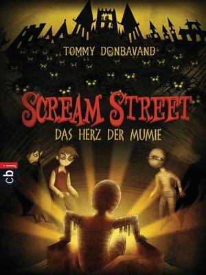 cover image of Scream Street--Das Herz der Mumie