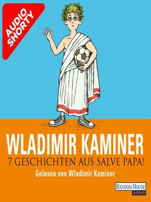 cover image of 7 Geschichten aus Salve Papa!