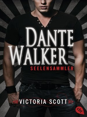 cover image of Dante Walker--Seelensammler