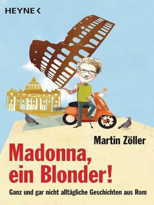 cover image of Madonna, ein Blonder!