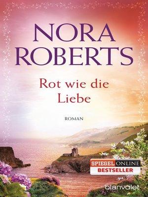 cover image of Rot wie die Liebe