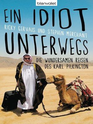 cover image of Ein Idiot unterwegs