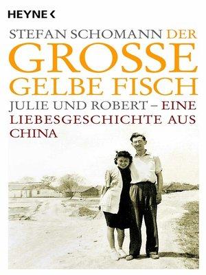 cover image of Der große gelbe Fisch