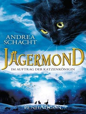 cover image of Jägermond 2--Im Auftrag der Katzenkönigin
