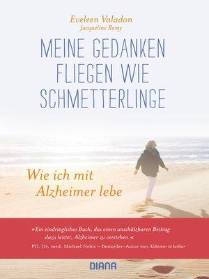 cover image of Meine Gedanken fliegen wie Schmetterlinge