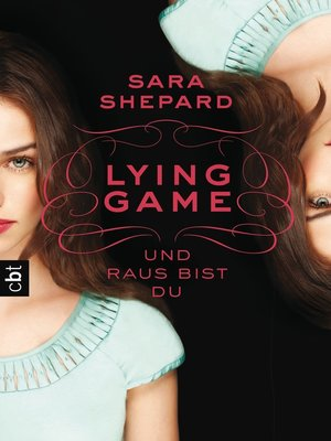 cover image of LYING GAME--Und raus bist du