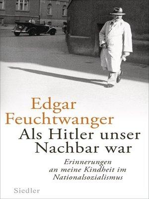 cover image of Als Hitler unser Nachbar war