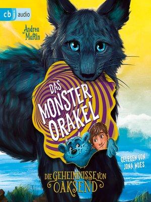 cover image of Die Geheimnisse von Oaksend--Das Monsterorakel