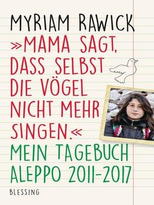 """cover image of """"Mama sagt, dass selbst die Vögel nicht mehr singen"""""""