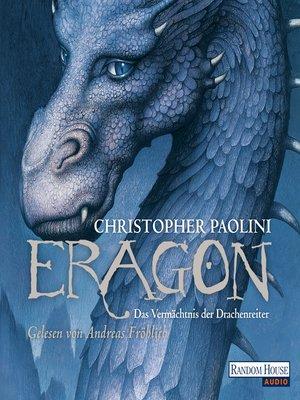 cover image of Eragon--Das Vermächtnis der Drachenreiter
