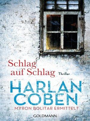 cover image of Schlag auf Schlag--Myron Bolitar ermittelt