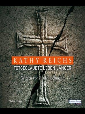 cover image of Totgeglaubte leben länger