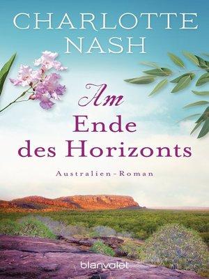 cover image of Am Ende des Horizonts