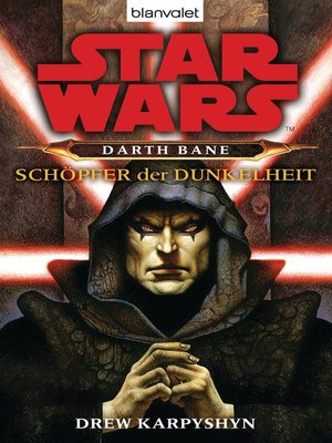 cover image of Star Wars. Darth Bane. Schöpfer der Dunkelheit