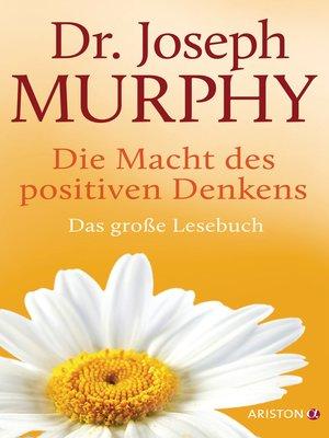 cover image of Die Macht des positiven Denkens