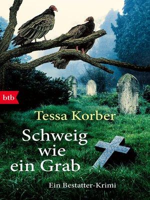 cover image of Schweig wie ein Grab