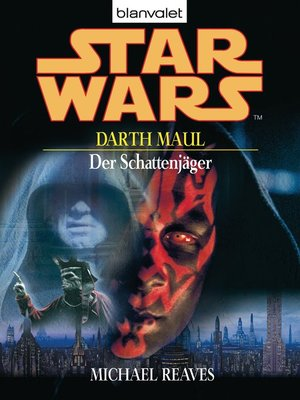 cover image of Star Wars. Darth Maul. Der Schattenjäger