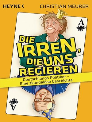 cover image of Die Irren, die uns regieren -