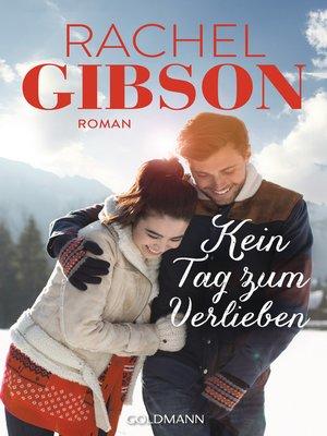 cover image of Kein Tag zum Verlieben