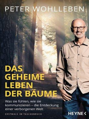 cover image of Das geheime Leben der Bäume