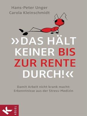 cover image of »Das hält keiner bis zur Rente durch!«