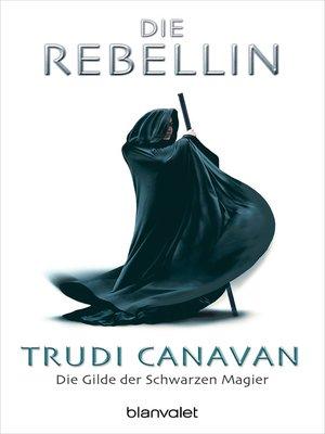 cover image of Die Gilde der Schwarzen Magier--Die Rebellin