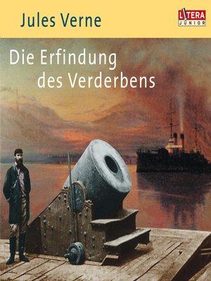 cover image of Die Erfindung des Verderbens