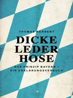 cover image of Dicke Lederhose