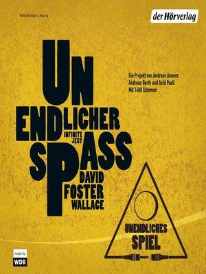 cover image of Unendliches Spiel Unendlicher Spaß